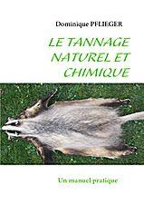Le tannage domestique Dominique-pflieger-le-tannage-naturel-et-chimique-9782810602162